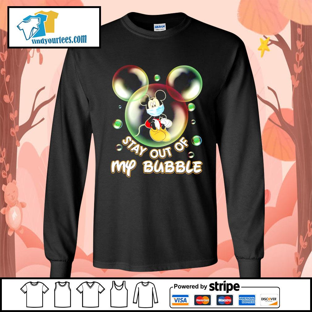 Mickey Mouse stay out of my bubble s Long-Sleeves-Tee