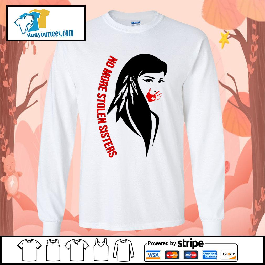Native Americans No more stolen sisters s Long-Sleeves-Tee