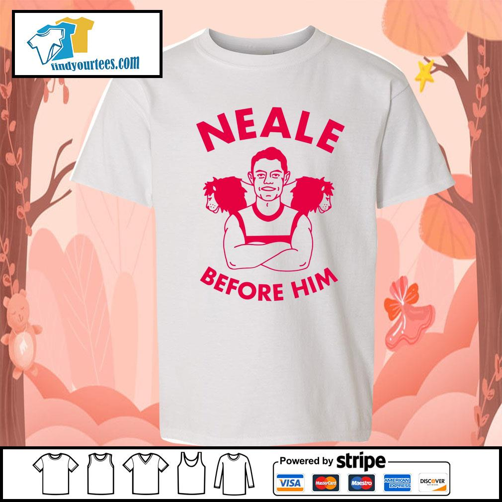 Neale before him s Kid-T-shirt