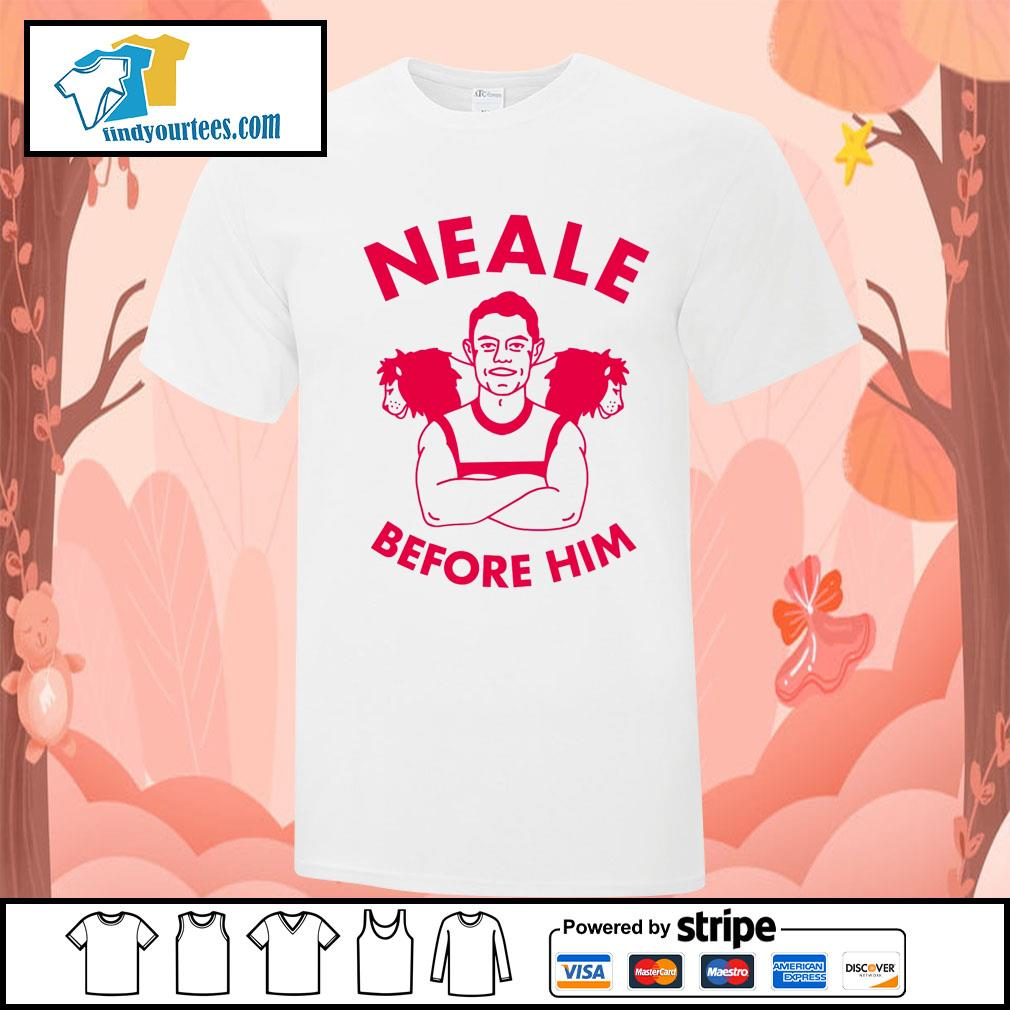 Neale before him shirt