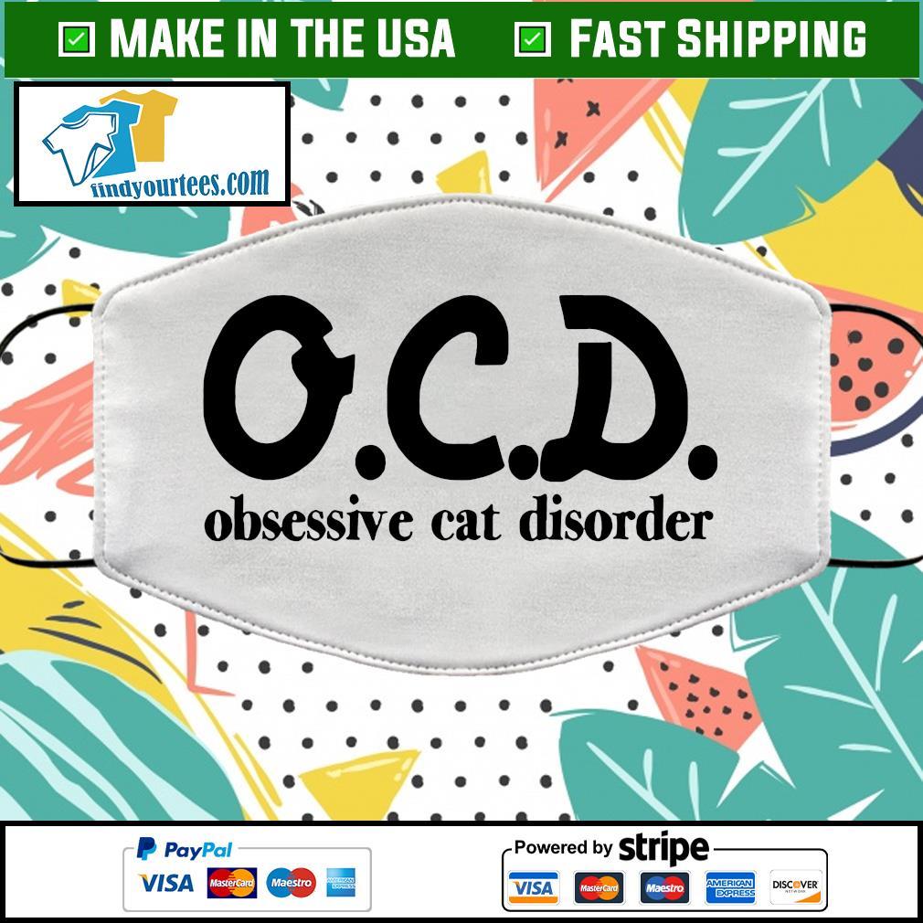 OCD obsessive cat disorder face mask