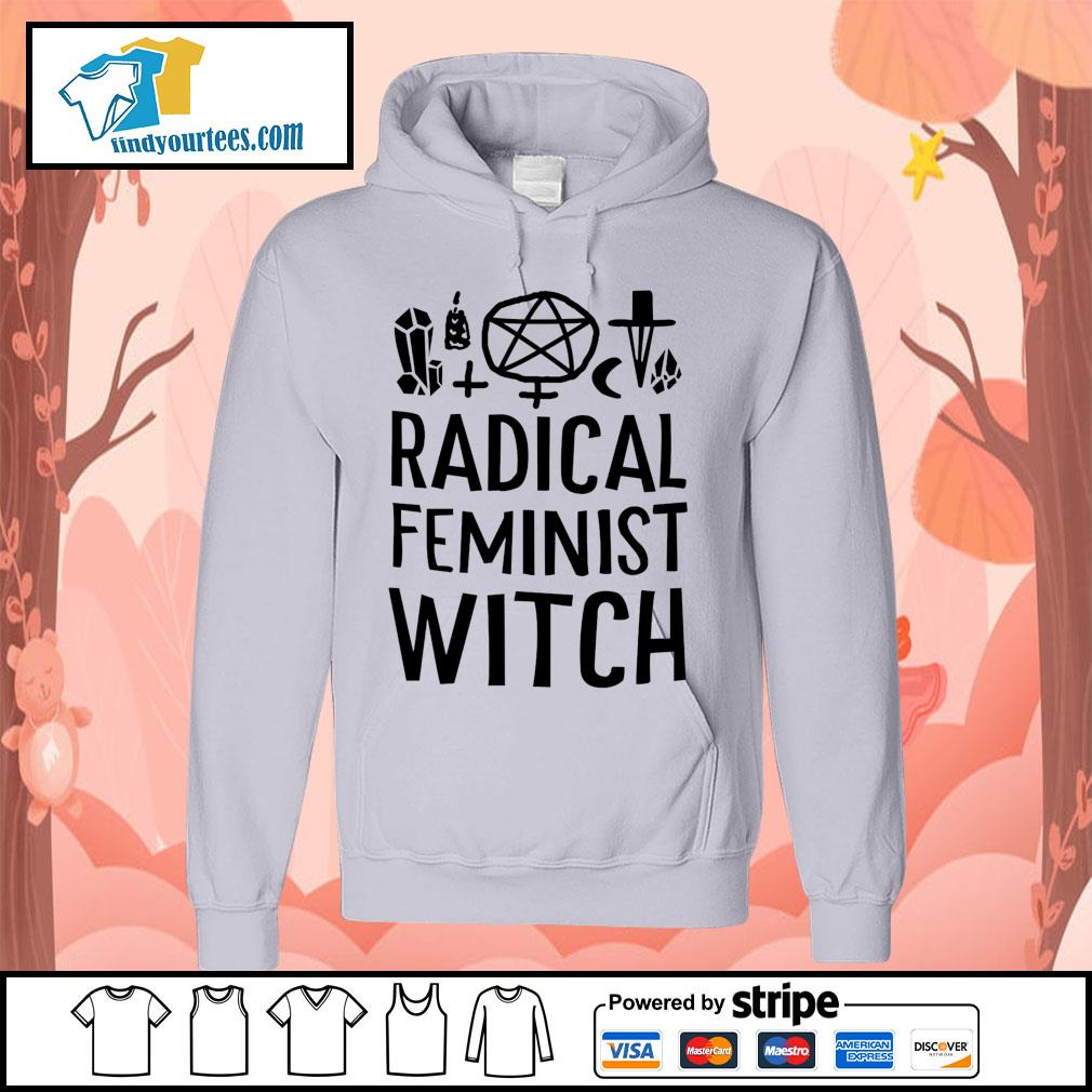 Radical feminist witch s Hoodie