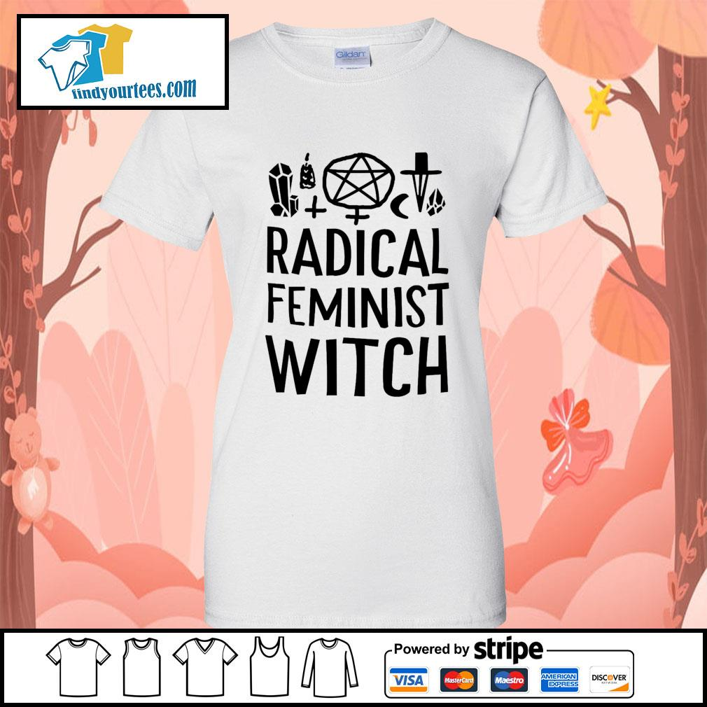 Radical feminist witch s Ladies-Tee
