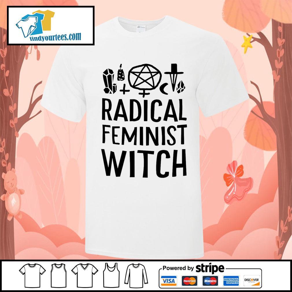 Radical feminist witch shirt