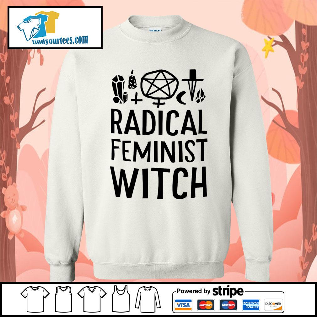 Radical feminist witch s Sweater