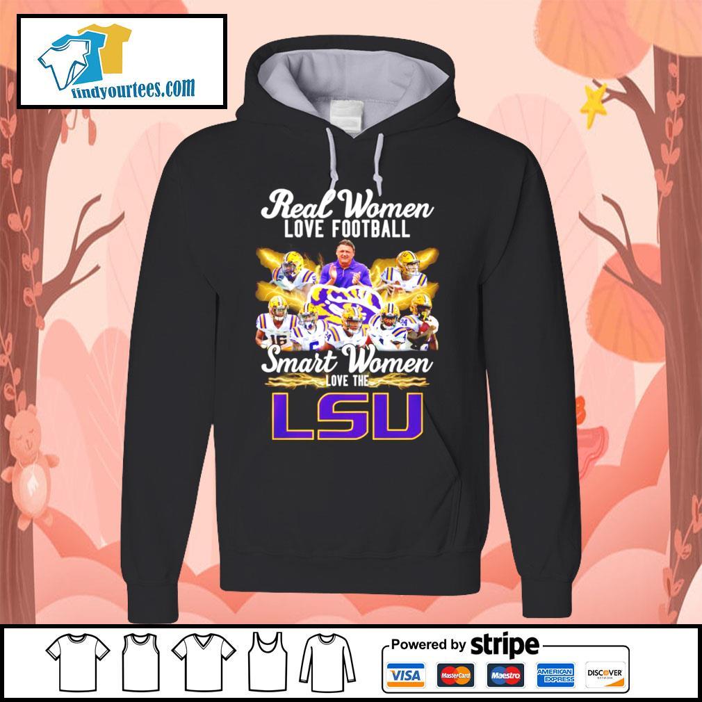 Real women love football smart women love the LSU Tigers s Hoodie