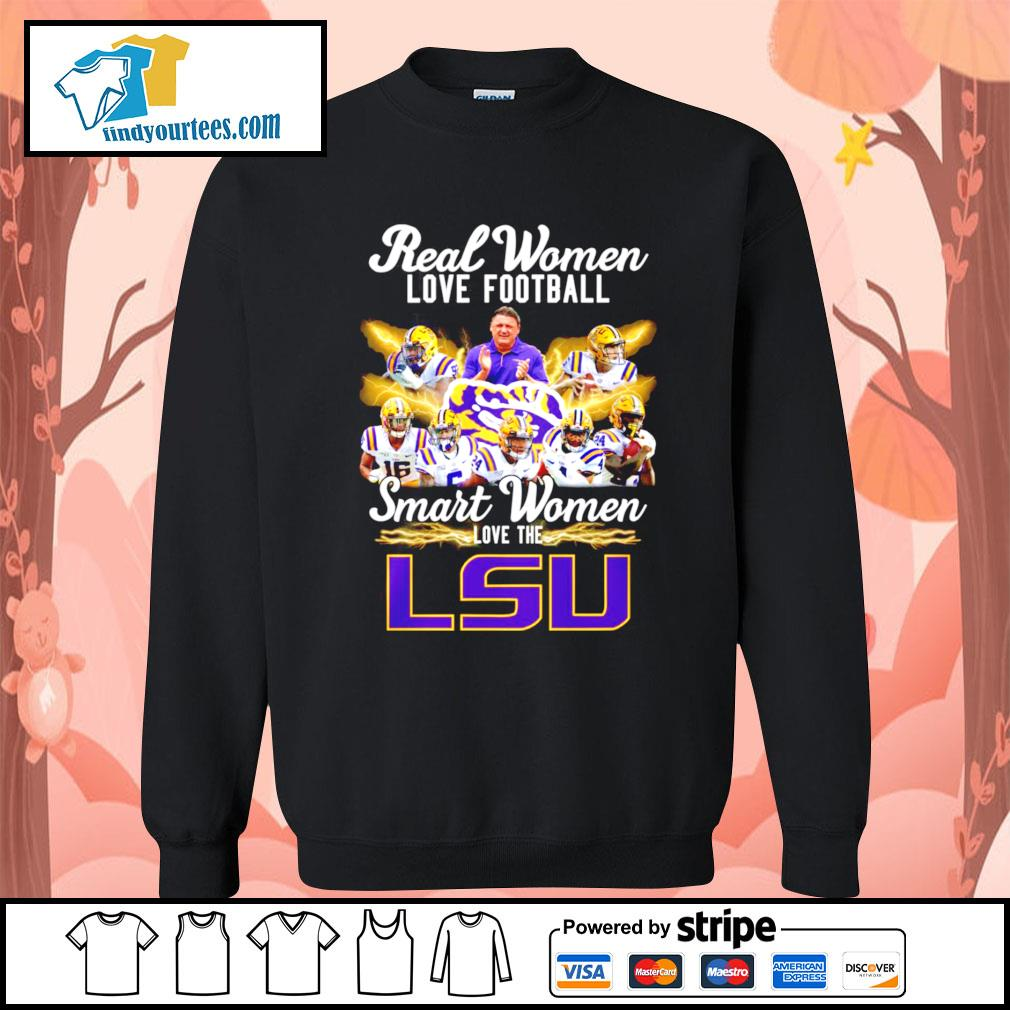 Real women love football smart women love the LSU Tigers s Sweater