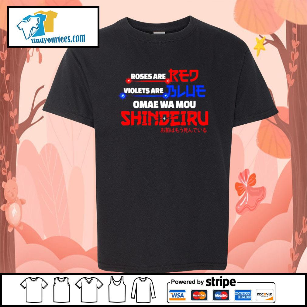 Roses are red violets are blue omae wa mou shindeiru s Kid-T-shirt