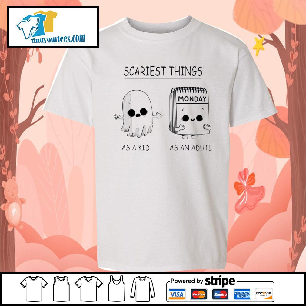 Scariest things monday as a kid as an adult s Kid-T-shirt