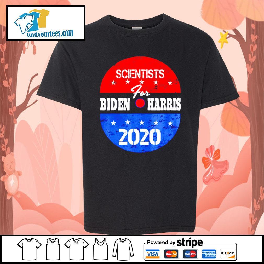 Scientists for Biden Harris 2020 campaign volunteers s Kid-T-shirt