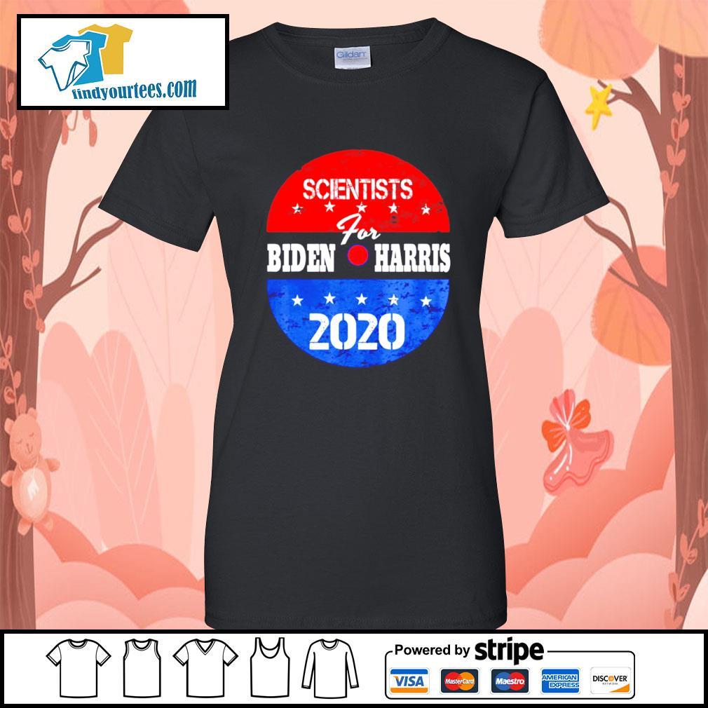 Scientists for Biden Harris 2020 campaign volunteers s Ladies-Tee
