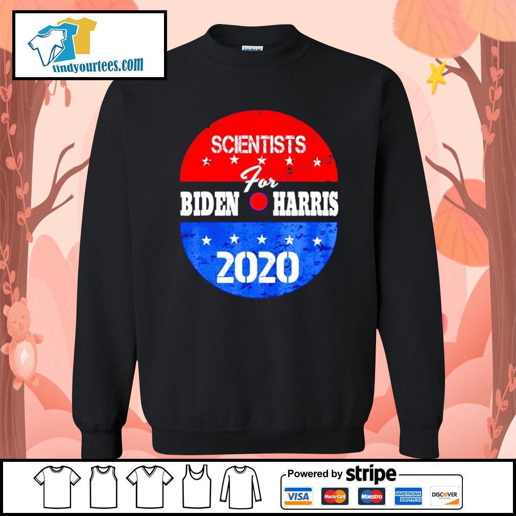 Scientists for Biden Harris 2020 campaign volunteers s Sweater