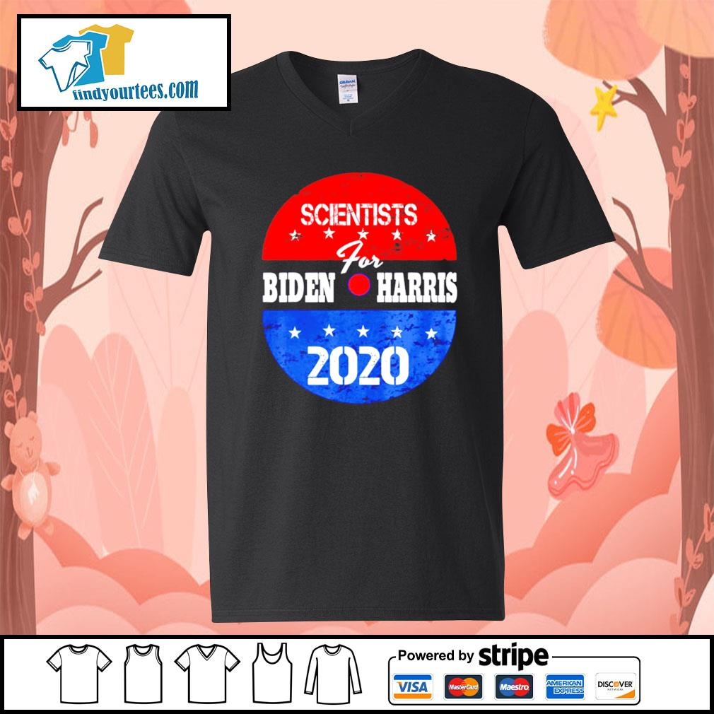 Scientists for Biden Harris 2020 campaign volunteers s V-neck-T-shirt
