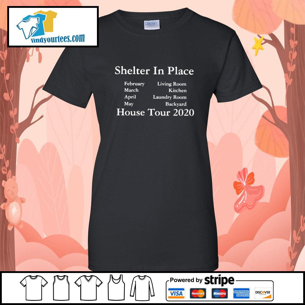 Shelter in place house tour 2020 s Ladies-Tee