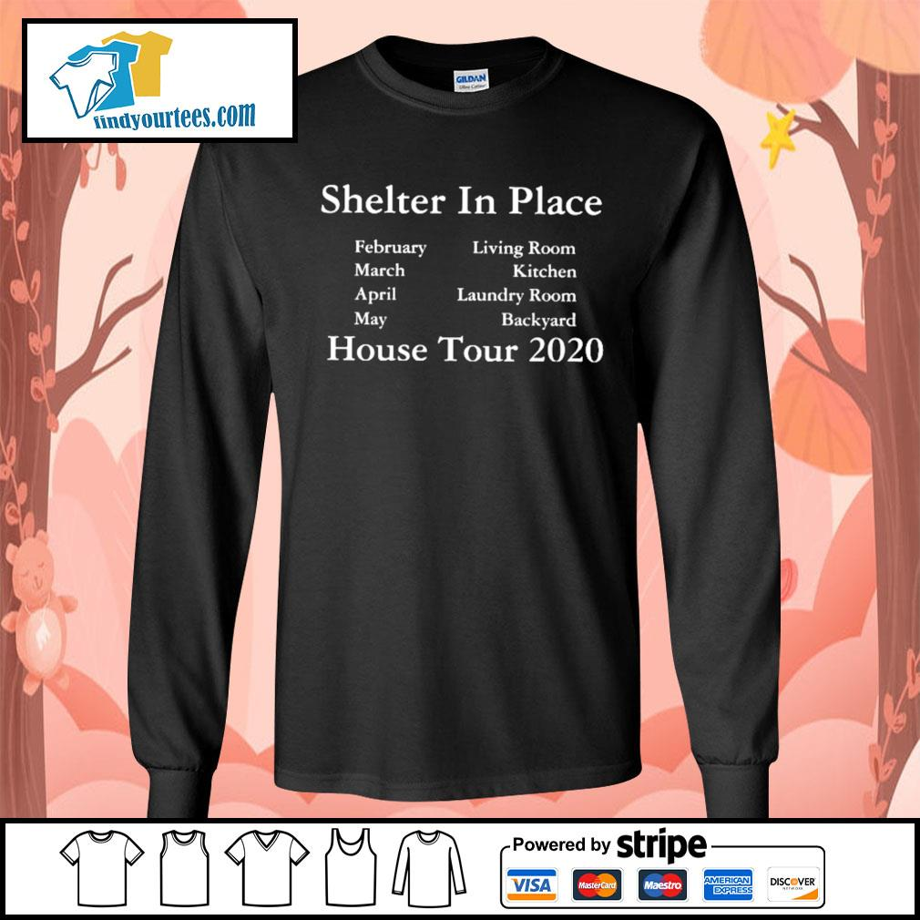 Shelter in place house tour 2020 s Long-Sleeves-Tee