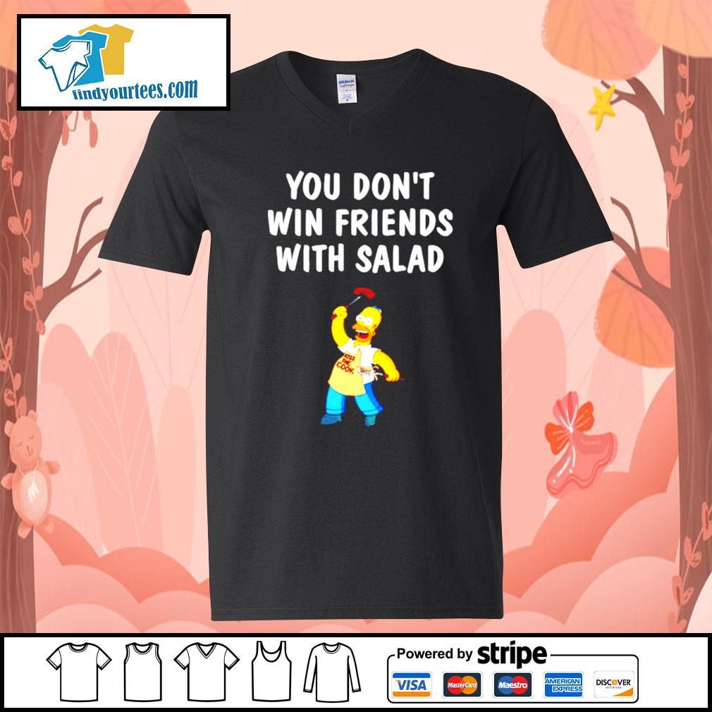 Simpsons you don't win friends with salad s V-neck-T-shirt