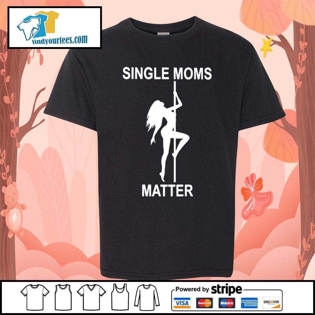 Single moms matter s Kid-T-shirt
