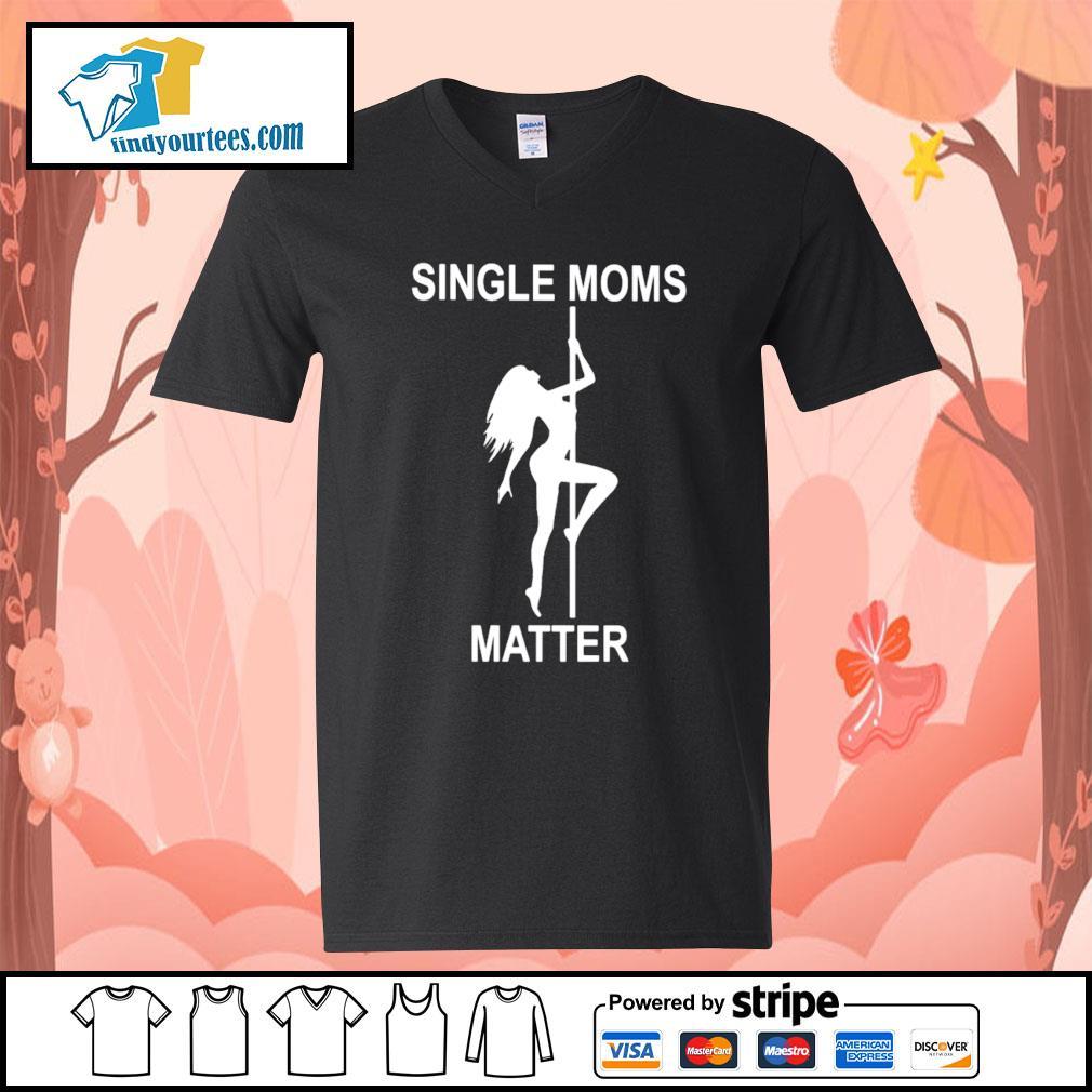 Single moms matter s V-neck-T-shirt