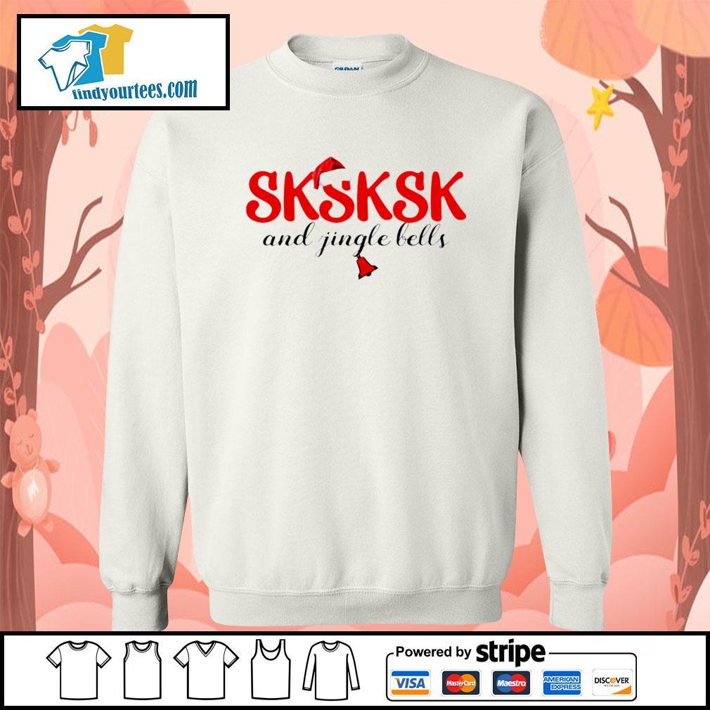 Sksksk and jingle bells Christmas shirt, sweater Sweater