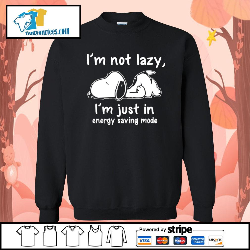 Snoopy I'm not lazy I'm just in energy saving mode s Sweater