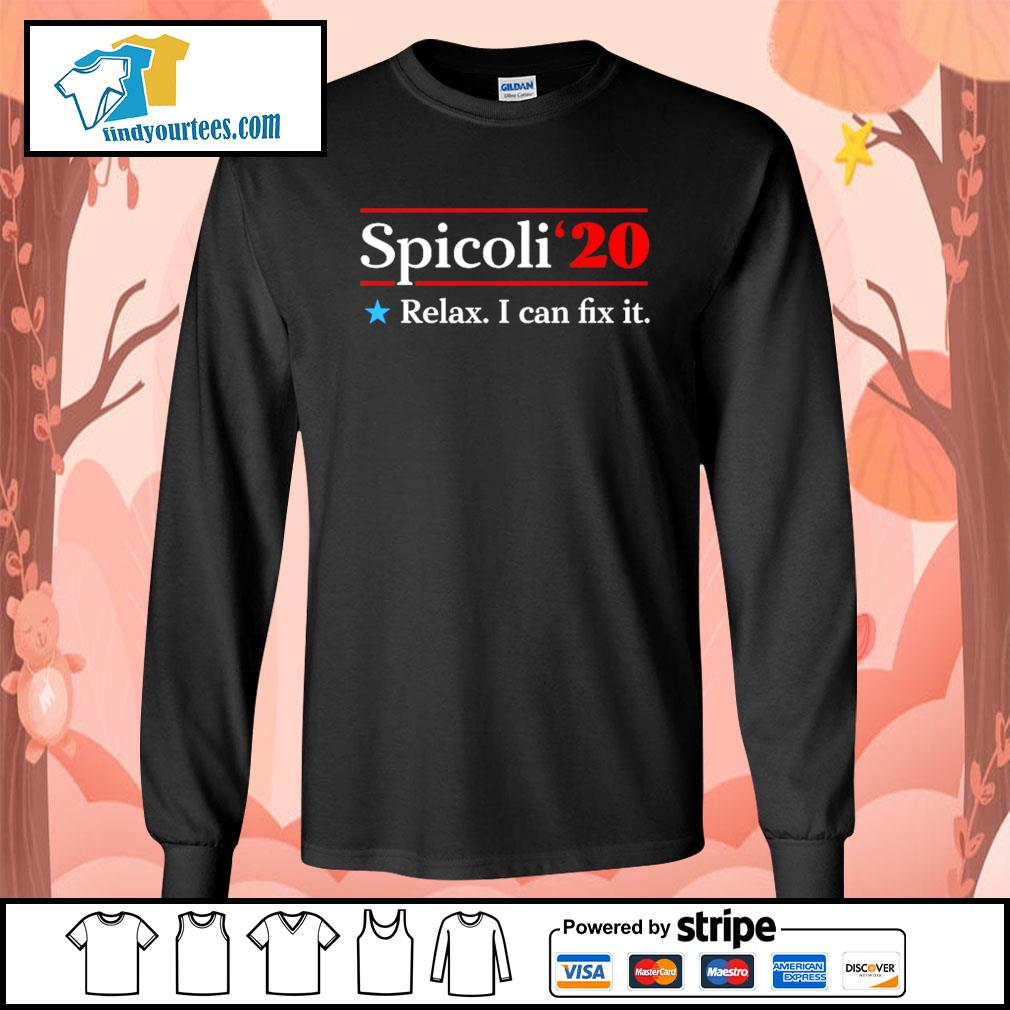 Spicoli 2020 relax I can fix it s Long-Sleeves-Tee