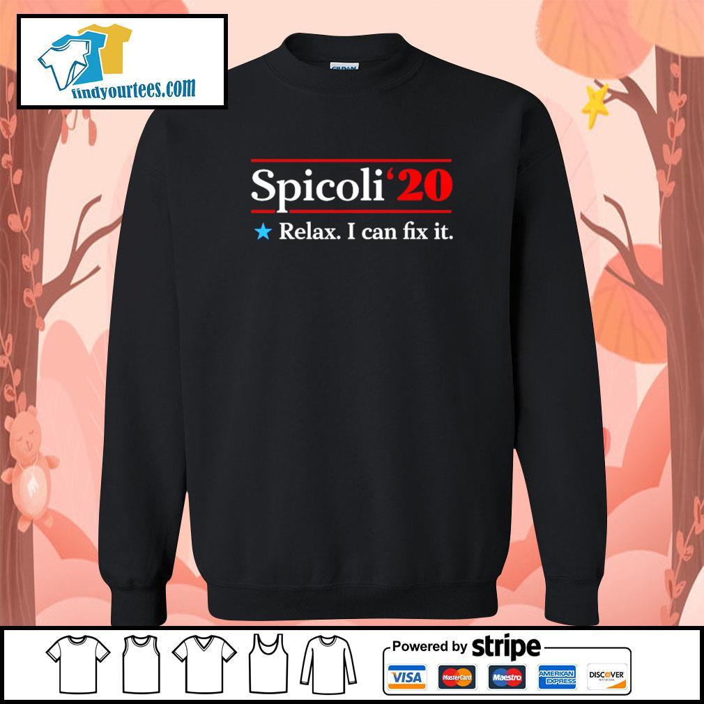 Spicoli 2020 relax I can fix it s Sweater