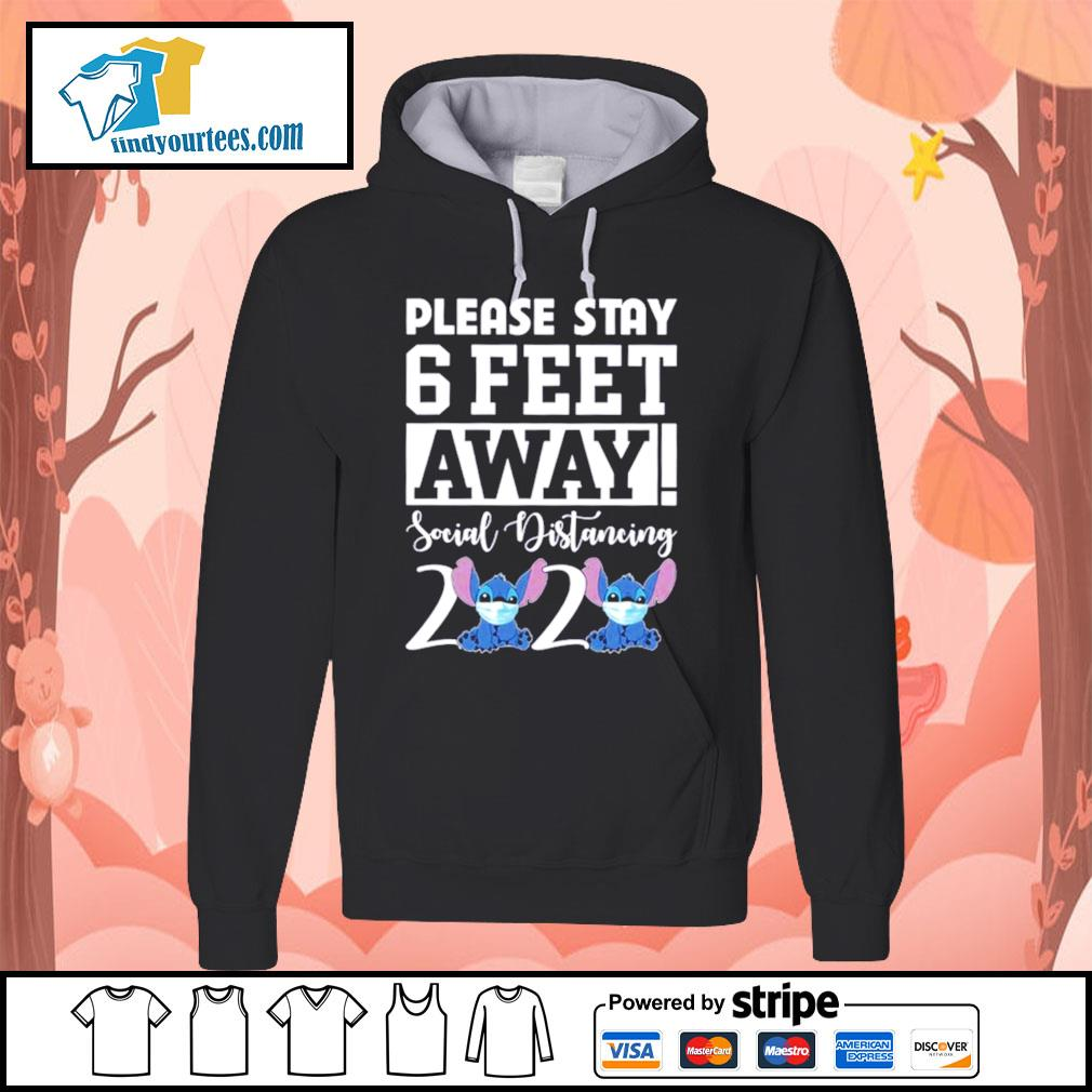 Stitch please stay 6 feet away social distancing 2020 s Hoodie