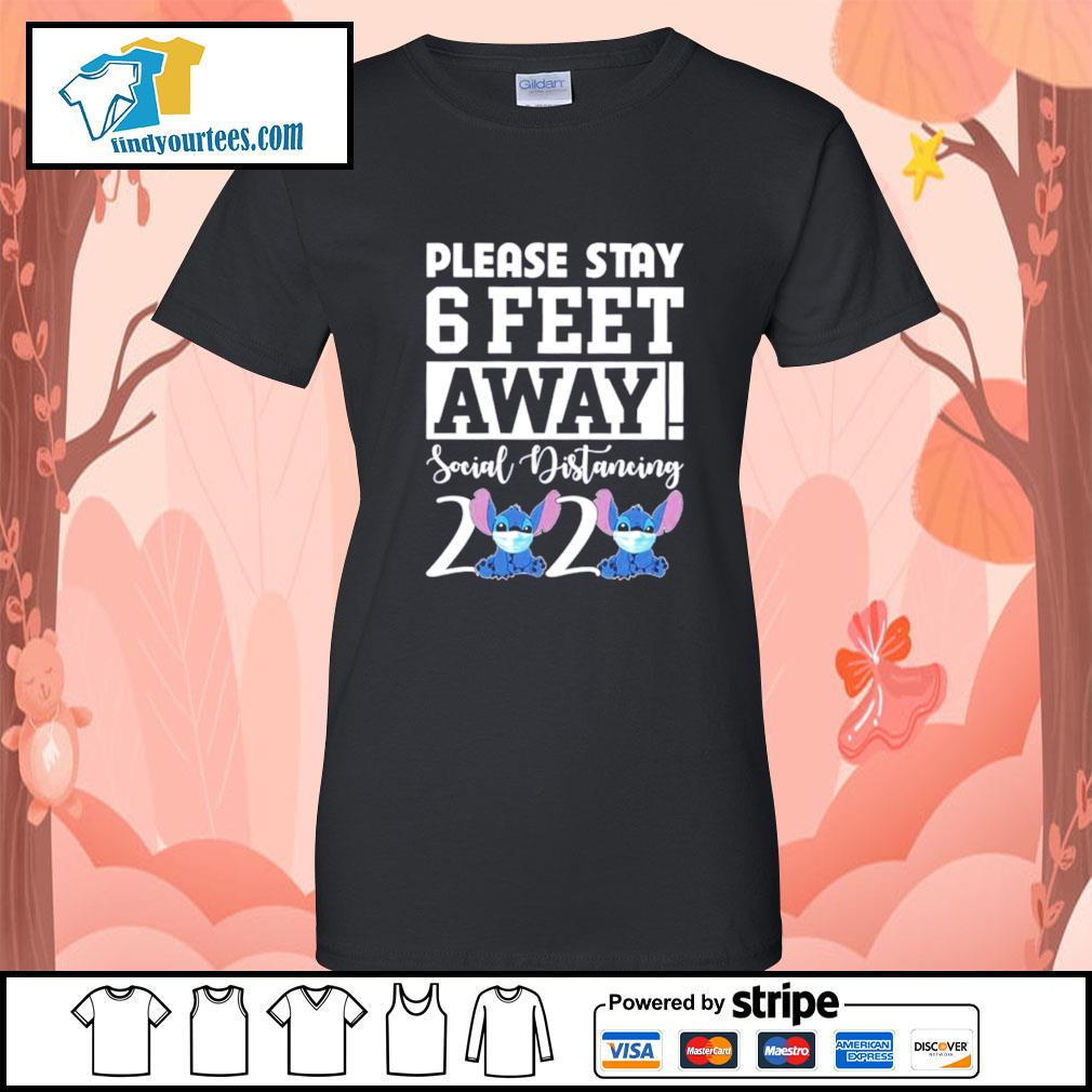 Stitch please stay 6 feet away social distancing 2020 s Ladies-Tee