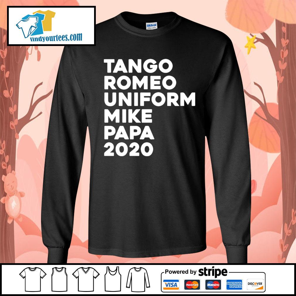 Tango Romeo uniform mike papa 2020 s Long-Sleeves-Tee