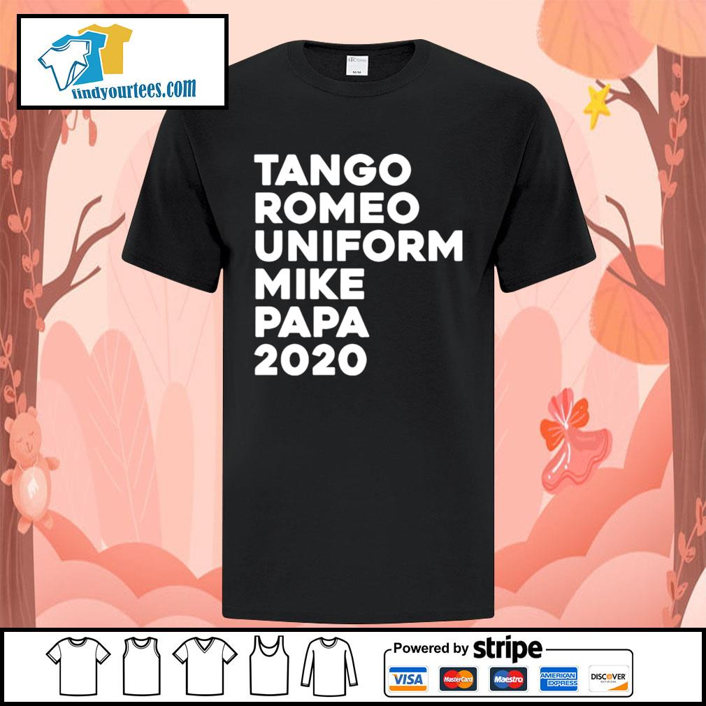 Tango Romeo uniform mike papa 2020 shirt