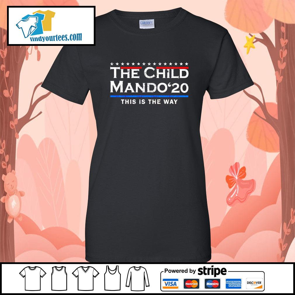 The child Mando 2020 this is the way s Ladies-Tee