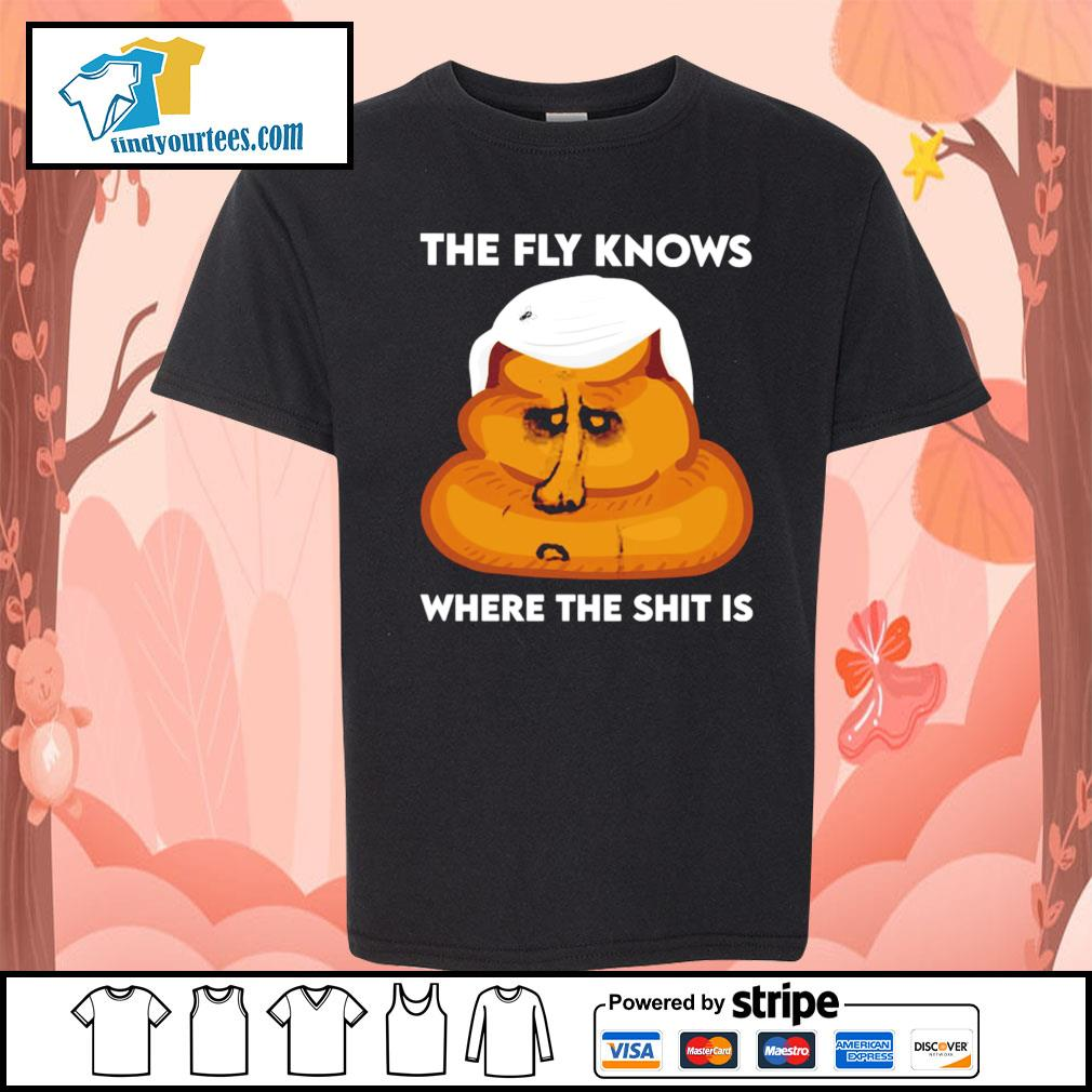 The fly knows where the shit is Joe Biden s Kid-T-shirt