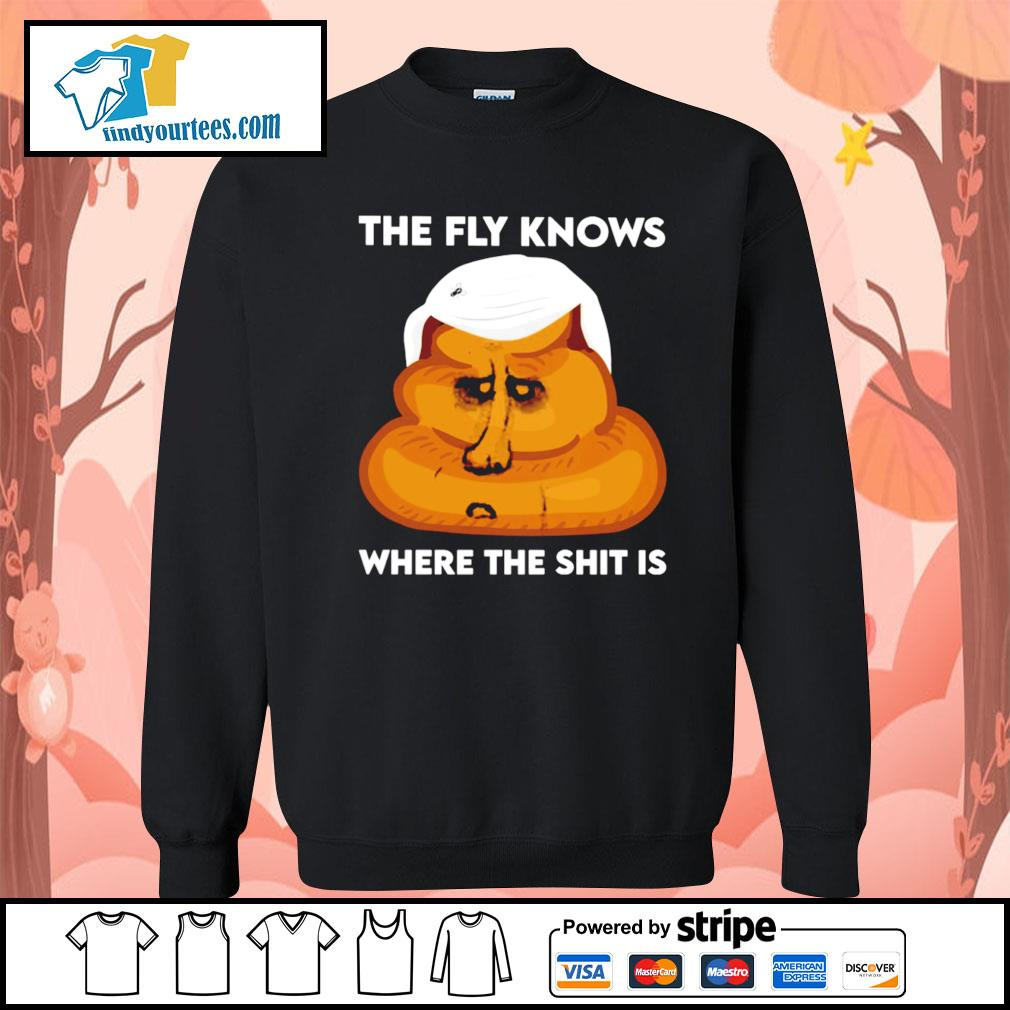 The fly knows where the shit is Joe Biden s Sweater