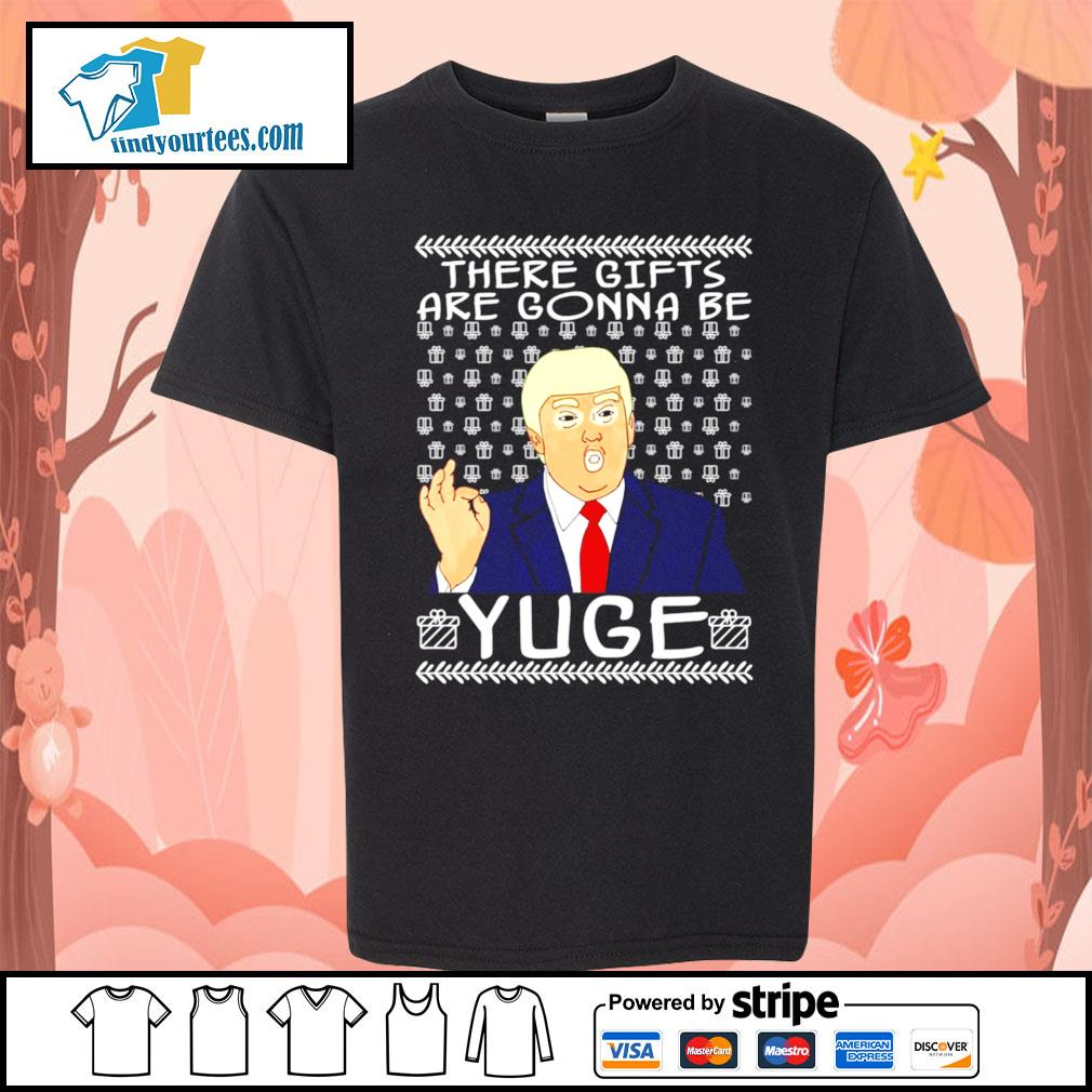 These gifts are gonna be yuge Trump Parody ugly Christmas sweater Kid-T-shirt