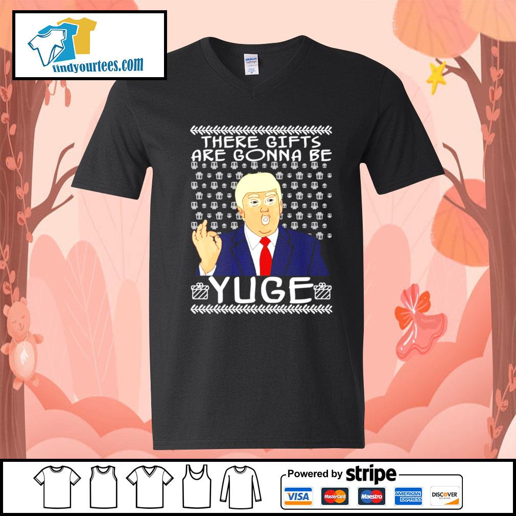 These gifts are gonna be yuge Trump Parody ugly Christmas sweater V-neck-T-shirt