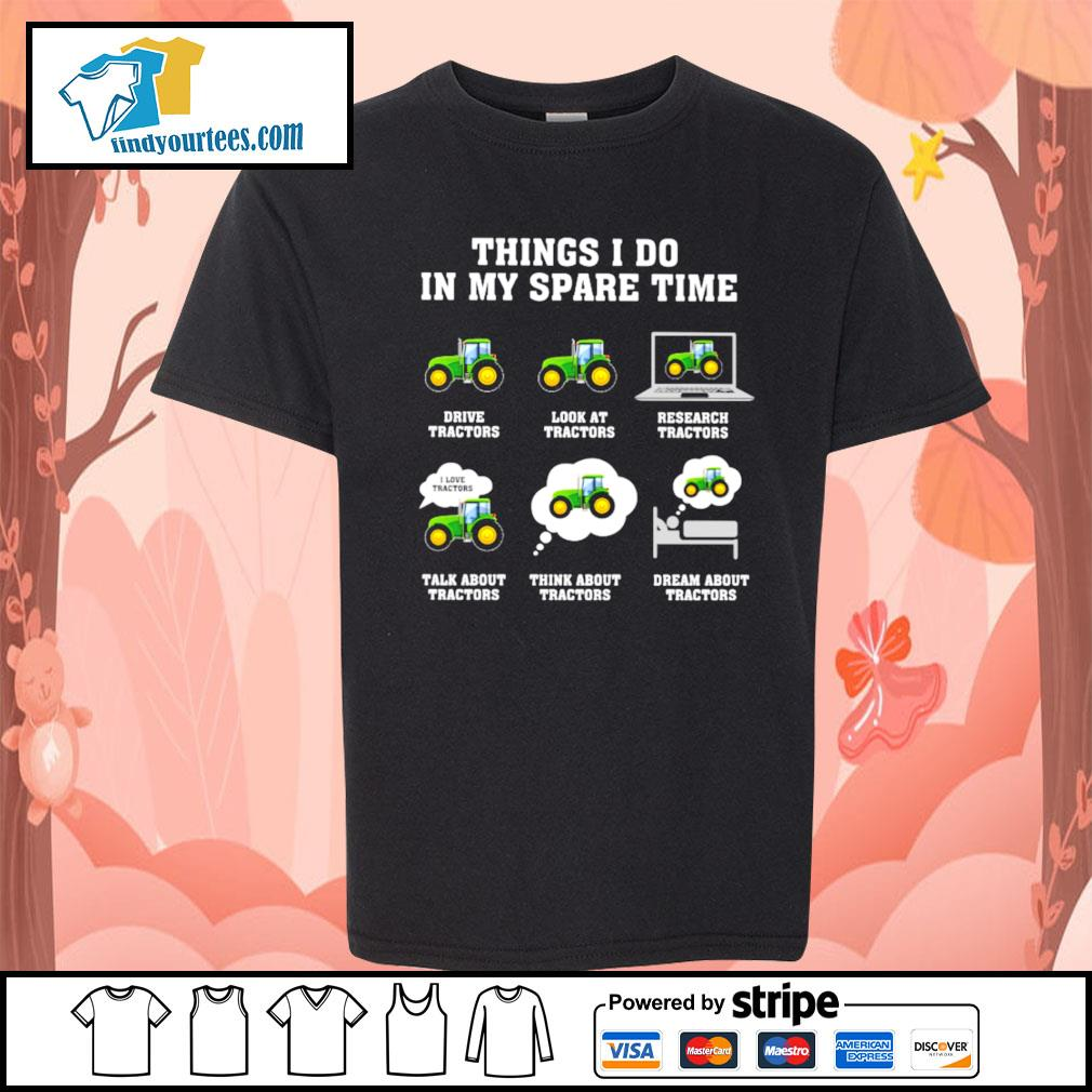Things I do in my spare time tractors s Kid-T-shirt