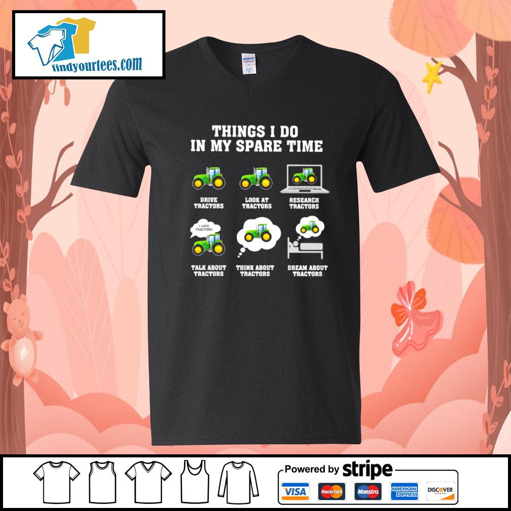 Things I do in my spare time tractors s V-neck-T-shirt