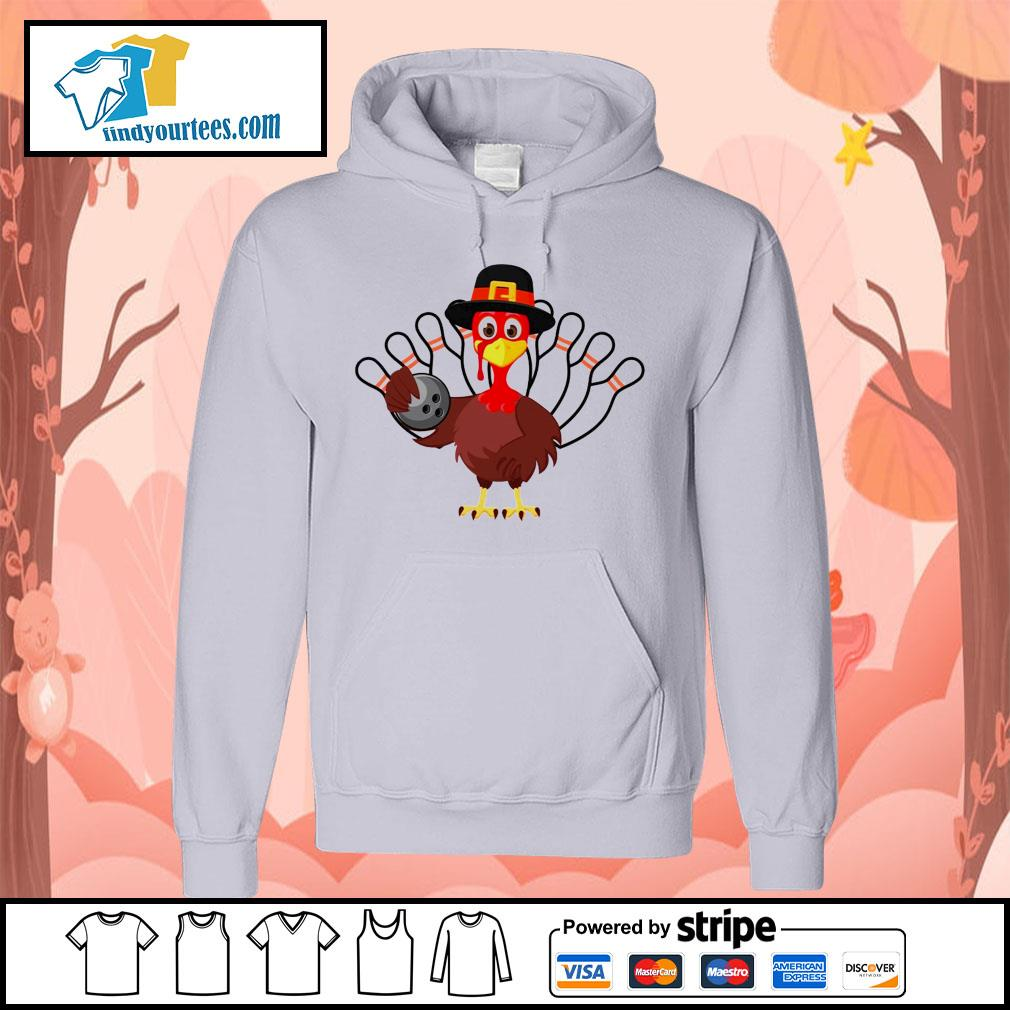 Turkey bowling Thanksgiving s Hoodie