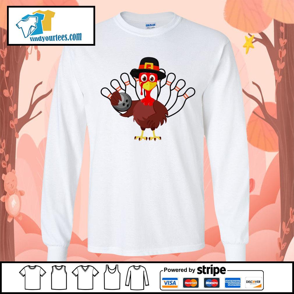 Turkey bowling Thanksgiving s Long-Sleeves-Tee