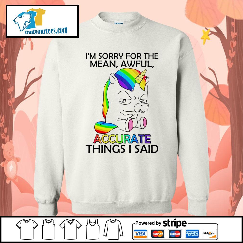 Unicorn I'm sorry for the mean awful accurate things I said s Sweater