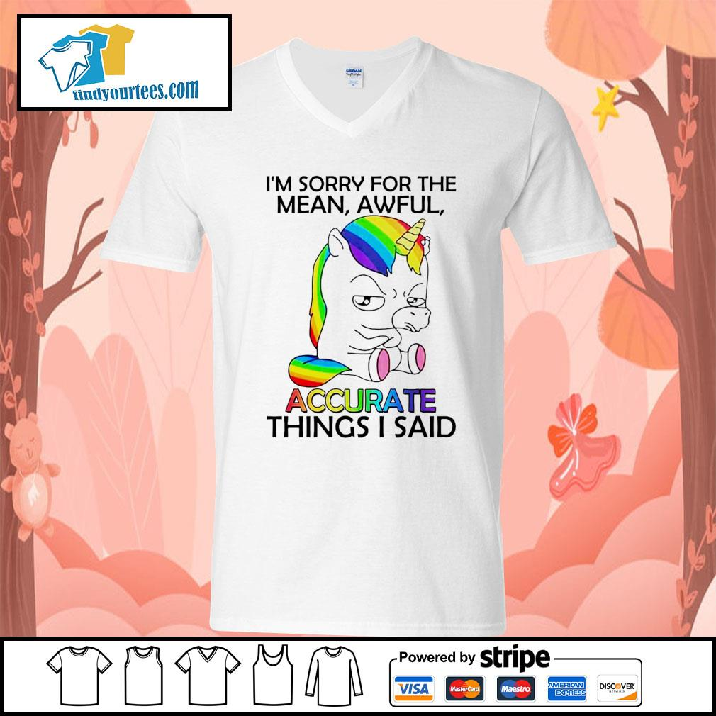 Unicorn I'm sorry for the mean awful accurate things I said s V-neck-T-shirt