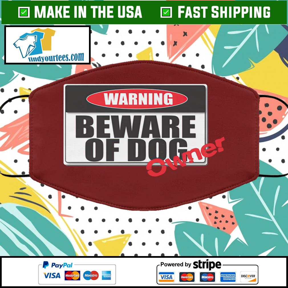 Warning beware of dog face mask brown