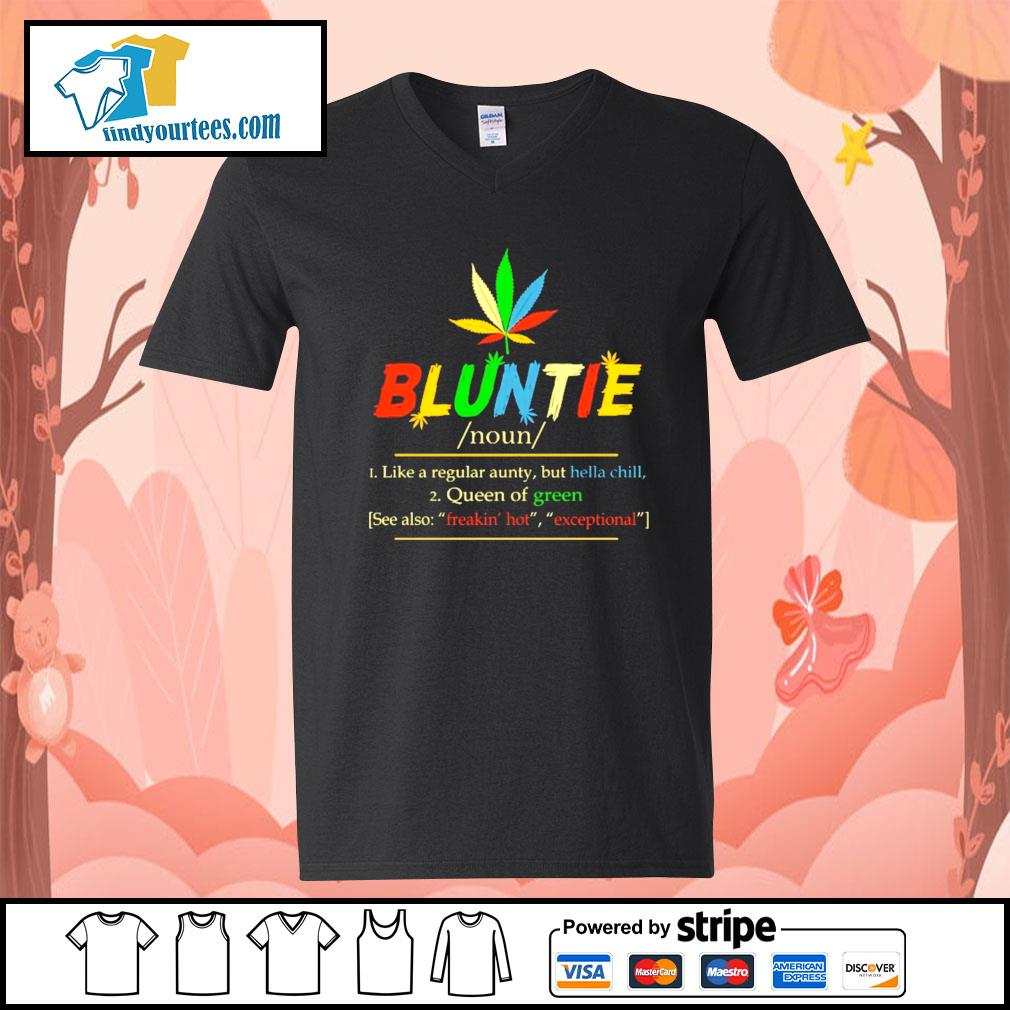 Weed Bluntie like a regular aunty but hella chill queen of green s V-neck-T-shirt