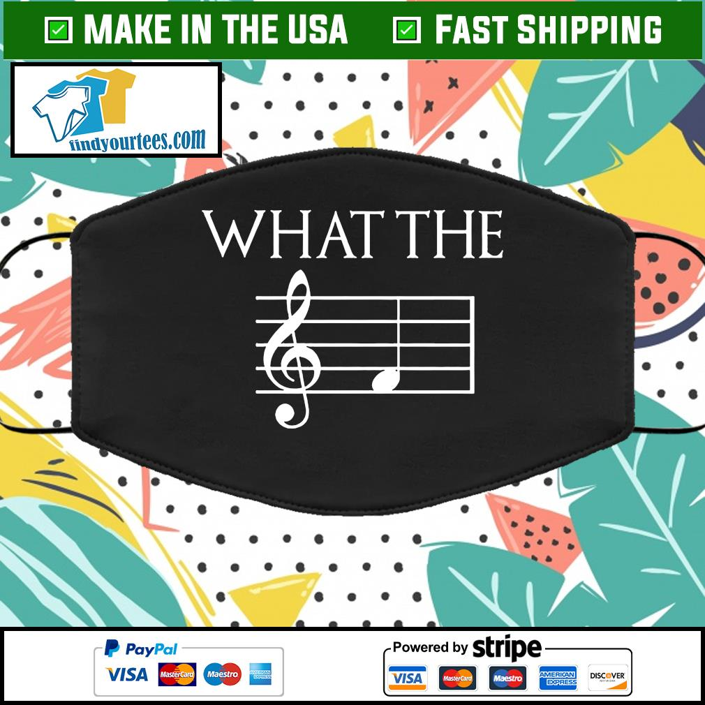 What The F, Musician Mask, Musician Gift, Music Teacher Mask, Music Lover Mask, Gift For Dad, Triple Layered, Reusable, Washable Face Mask