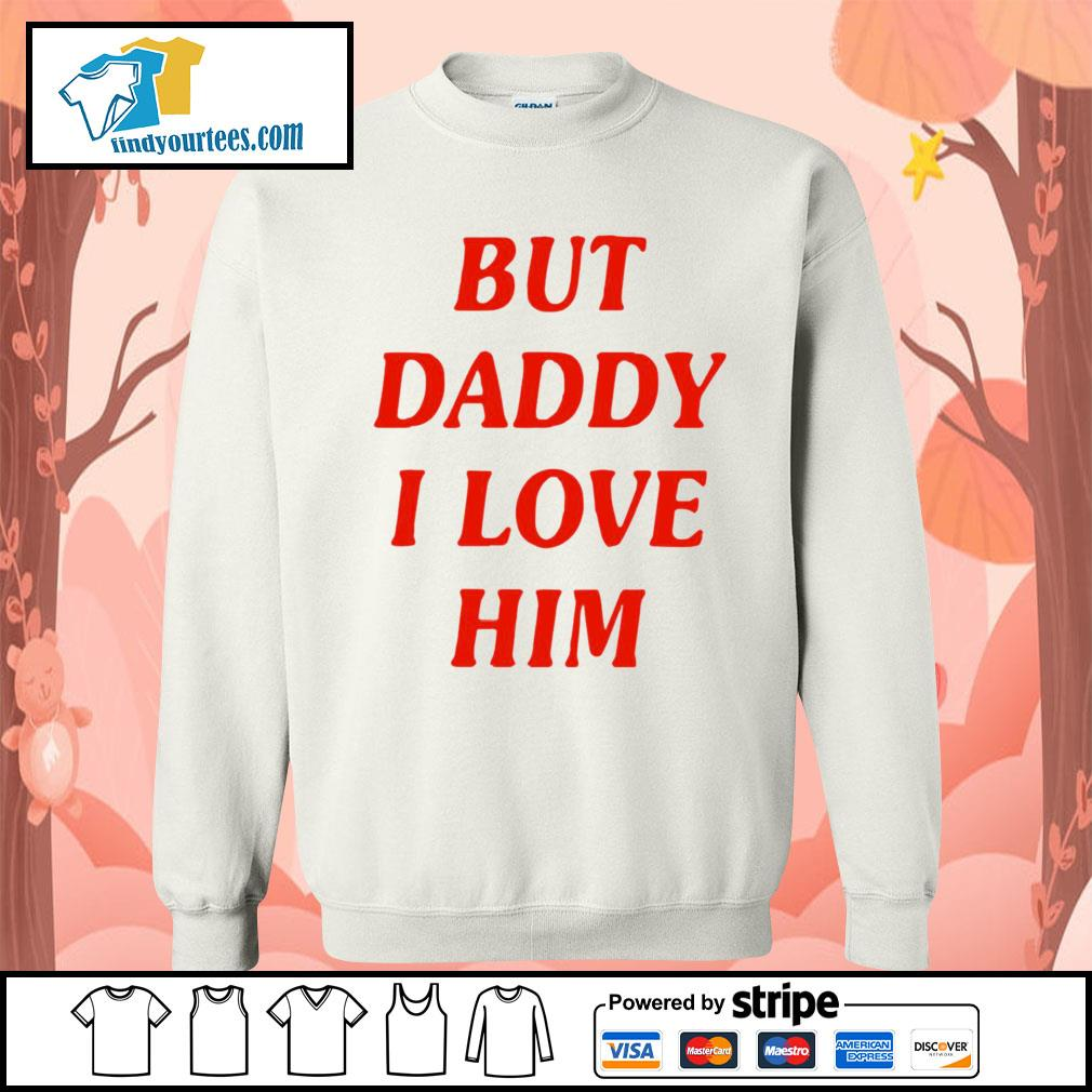 But Daddy I love him s Sweater