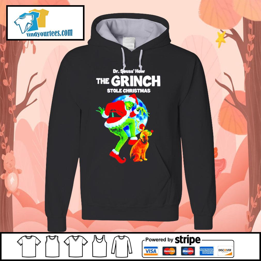 Dr Seuss how the Grinch stole Christmas shirt, sweater Hoodie