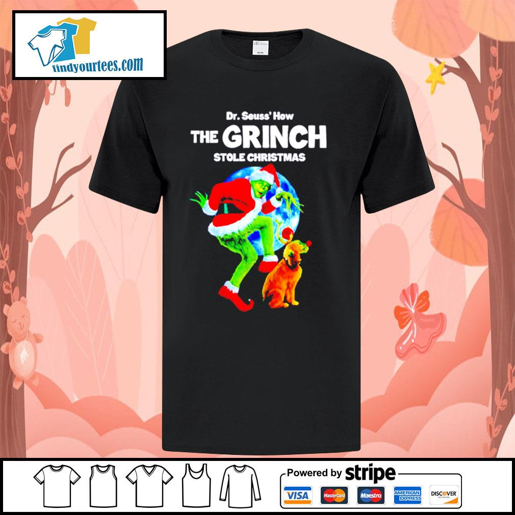 Dr Seuss how the Grinch stole Christmas shirt, sweater