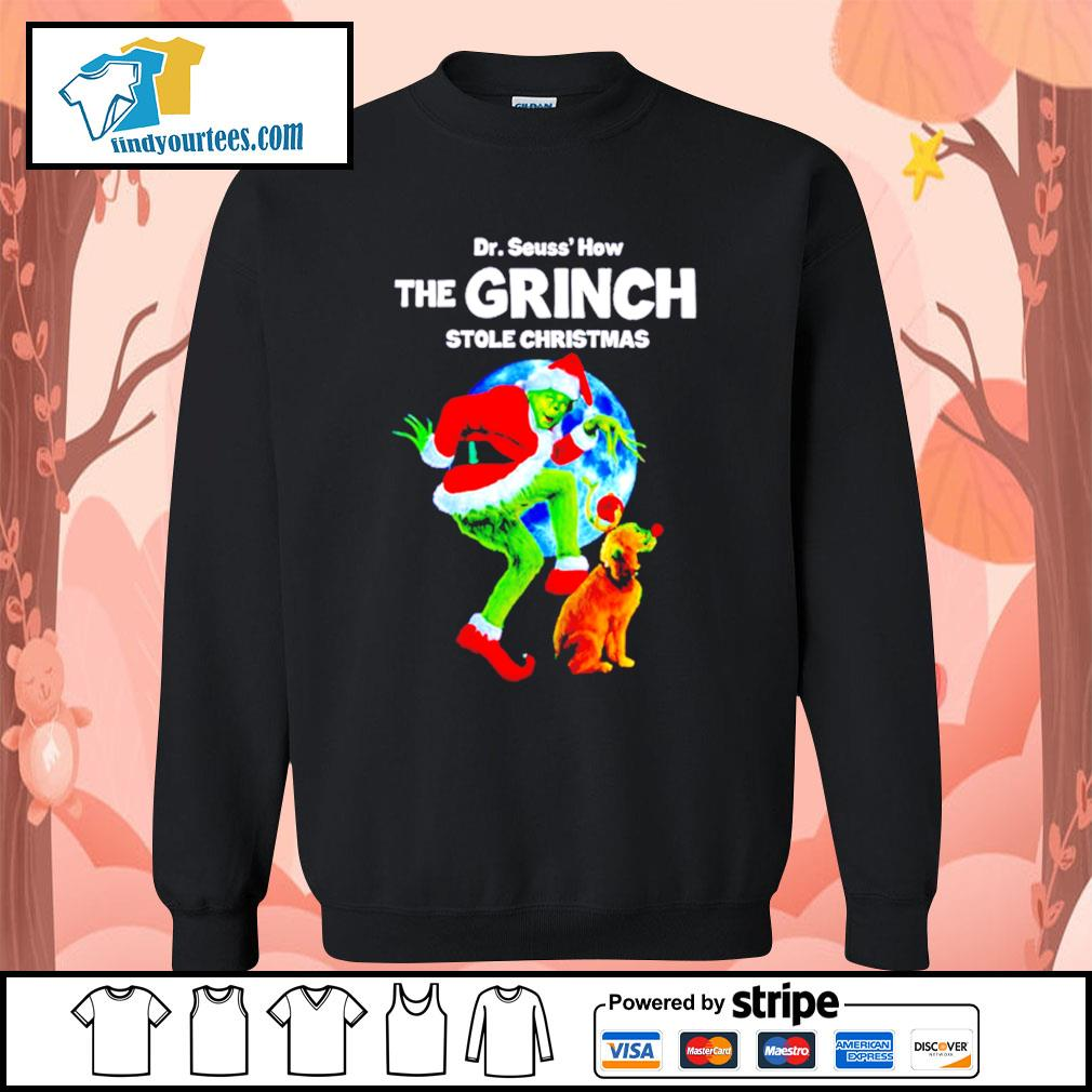 Dr Seuss how the Grinch stole Christmas shirt, sweater Sweater