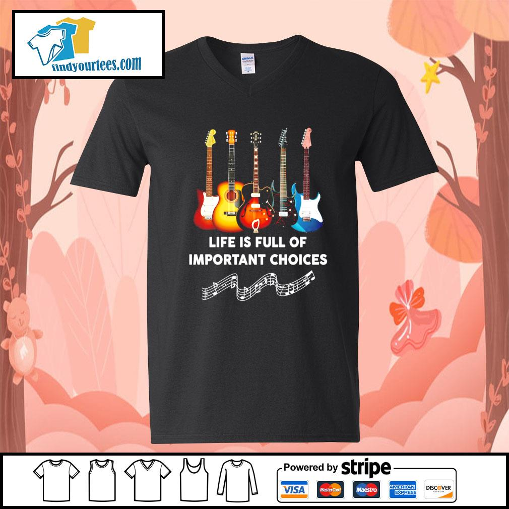 Guitar life is full of important choices s V-neck-T-shirt