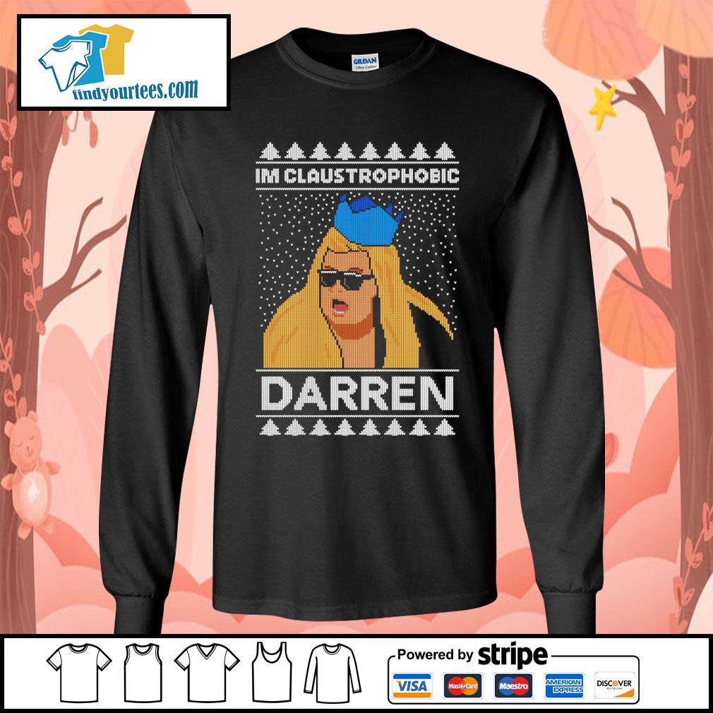 I'm claustrophobic Darren Christmas shirt, sweater Long-Sleeves-Tee
